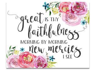 great_is_thy_faithfulness_8x10_2-e1503392255724