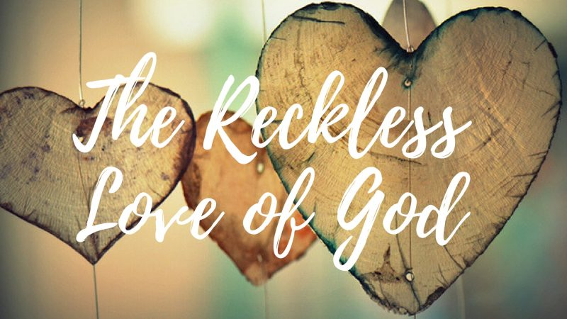 Reckless-Love-Graphic-800x450