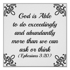 ephesians_bible_god_is_able_to_do_exceedingly_poster-rbadf43377a9c4fb19865d16ad72c9848_wvk_8byvr_540